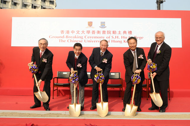Ground-breaking Ceremony of the S.H. Ho College From left: Prof. Lawrence J. Lau, Vice-Chancellor, CUHK; Dr. Ho Tsu-leung, director of the S.H. Ho Foundation; Dr. Ho Tzu-cho David, chairman of the S.H. Ho Foundation; Dr. Edgar W.K. Cheng, Chairman of the Council, CUHK; Prof. Sun Sai-ming Samuel, Master-Designate of S.H. Ho College